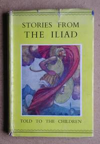 Stories from The Iliad or The Siege of Troy.