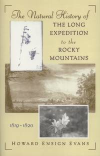 image of The Natural History of the Long Expedition to the Rocky Mountains, 1819-1820
