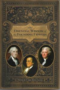 image of The Essential Wisdom of the Founding Fathers