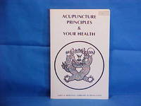 Acupuncture Principles & Your Health