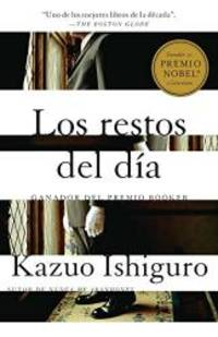Los restos del dia: Spanish language edition of The Remains of the Day Spanish Edition