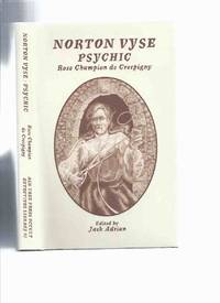 Norton Vyse Psychic By Rose Champion De Crespigny -book 2 of the Occult Detectives Series  / Ash Tree Press
