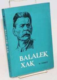 Balalek xak [Kazakh-language edition of Detstvo (My youth)]