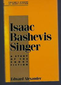 image of Isaac Bashevis Singer: A Study of the Short Fiction (Twayne's Studies in Short Fiction) (No 18)