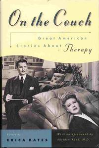 On the Couch  Great American Stories About Therapy