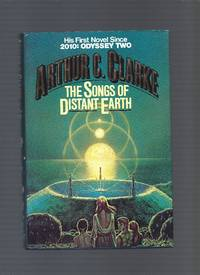 The Songs of Distant Earth by Arthur C. Clarke - First Edition - 1986 - from Sparky's Best Books and Biblio.co.uk