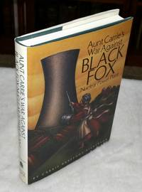 image of Aunt Carrie's War Against Black Fox Nuclear Power Plant