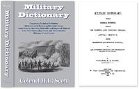 Military Dictionary: Comprising Technical Definitions:..