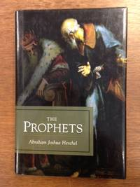 The Prophets; Two Volumes in One