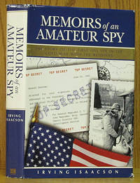 Memoirs of an Amateur Spy: The Story of the First OSS Spy in the Cold War with the Russians (SIGNED)