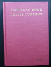 image of American Book Prices Current 1997 Volume 103 The Auction Season September 1996- August 1997
