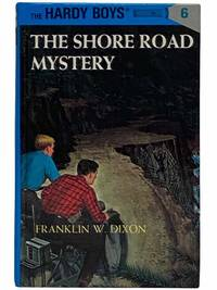 The Shore Road Mystery (The Hardy Boys Mystery Stories Book 6)