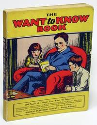 The Want to Know Book by  Alfred O Shedd - Paperback - 1929 - from Bluebird Books (SKU: 73580)