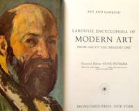 Larousse Encyclopedia of Modern Art From 1800 to the Present Day