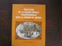 Évolution de la maison rurale traditionnelle dans la région de Québec