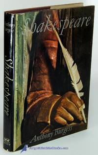 Shakespeare by  Anthony BURGESS - First American Edition - 1970 - from Bluebird Books (SKU: 82497)