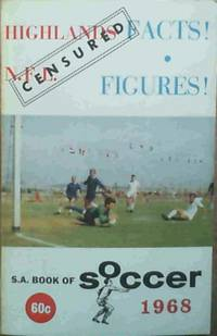 S.A. Book of Soccer 1968 by  Vernon (Statistics) Woods - Paperback - 1968 - from Chapter 1 Books and Biblio.co.uk