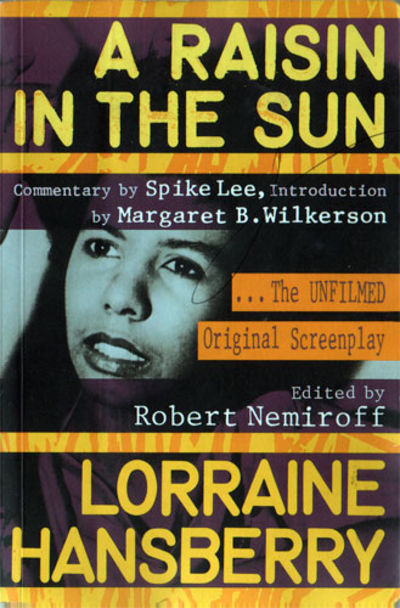 an analysis of the novel a raisin in the sun by lorraine hansberry Themes and analysis  in a raisin in the sun, lorraine hansberry offers a realistic and powerful story of a matriarch who always places her family and their needs.