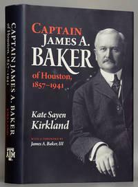Captain James A. Baker of Houston 1857-1941 (SIGNED)
