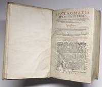 [LAW, COMPARATIVE LEGISLATION, 1593]. Syntagmatis iuris [juris] universi atque legum pene omnium...