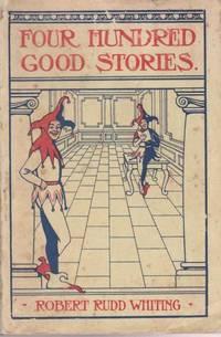Four Hundred Good Stories