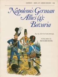 Napoleon's German Allies (4)   Bavaria (Men at Arms Series, 106)