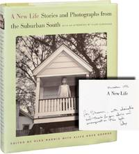 image of A New Life: Stories and Photographs from the Suburban South (First Edition, inscribed in the year of publication)