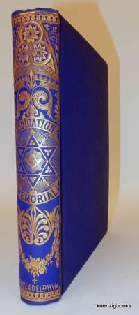 Dedication Memorial of the New Masonic Temple, Philadelphia, September 26th, 29th, 30th, 1873