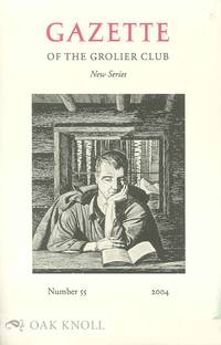 GAZETTE OF THE GROLIER CLUB, NEW SERIES, NUMBER 55 | THE