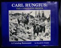 Carl Rungius: The Complete Prints A Catalog Raisonne