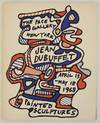 image of Jean Dubuffet: Painted Sculptures, New Sculpture and Drawings