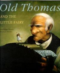 Old Thomas and the Little Fairy