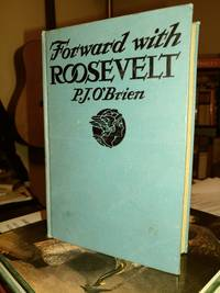 Forward with Roosevelt