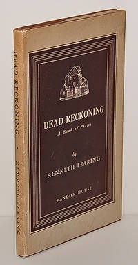 DEAD RECKONING. A Book of Poems