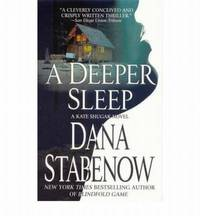 A Deeper Sleep by Dana Stabenow - Paperback - 2008 - from Manyhills Books and Biblio.com