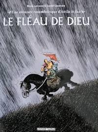 image of Le Fléau de Dieu. Une aventure rocambolesque d'Attila le Hun