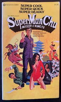 SuperManChu by Sean Mei Sullivan - Paperback - First Edition - 1974 - from Appledore Books, ABAA (SKU: 17884)