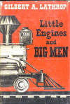 Little Engines and Big Men