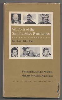 Six Poets of the San Francisco Renaissance: Portraits and Checklists