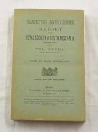 Anthropological Notes made on the South Australian Government North-West Prospecting Expedition, 1903 contained in the Transactions of the Royal Society of South Australia  Volume XXVIII by  H Basedow - Paperback - 1st Edition - 1904 - from Adelaide Booksellers and Biblio.co.uk