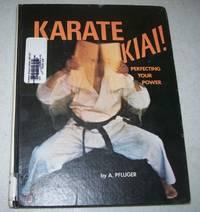 image of Karate Kiai! Perfecting Your Power