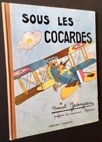 Sous Les Cocardes: Scenes de l'Aviation Militaire