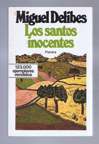 Los Santos Inocentes by  Miguel Delibes - Paperback - First Edition - 1982 - from Bailgate Books Ltd and Biblio.com