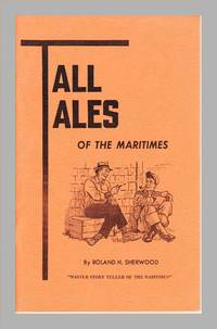 Tall Tales of The Maritimes. Maritime Humor