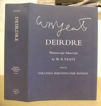 Deirdre - Manuscript Materials By W B Yeats