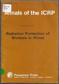 ICRP Publication 47. Radiation Protection of Workers in Mines. Annals of the ICRP Volume 16 No. 1 1986