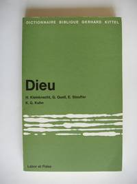 Dieu  -  Dictionnaire Biblique Gerhard  Kittel by  Karl Georg  Ethelbert et Kuhn - Paperback - 1968 - from Goldring Books (SKU: 009034)