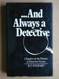 And Always a Detective: Chapters on the History of Detective Fiction.