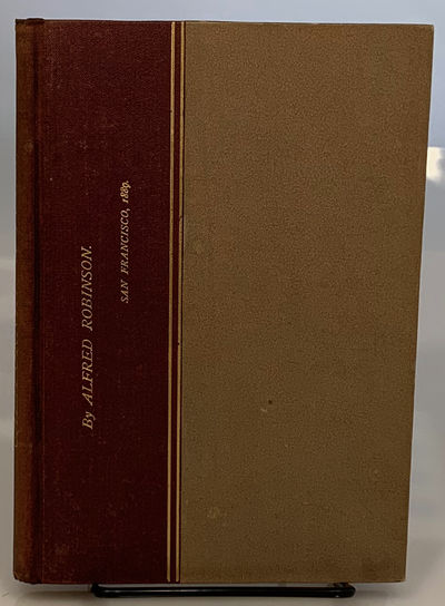 San Francisco, CA: William Doxey, 1889. First Edition. Hardcover. Very Good. FIRST EDITION of Alfred...