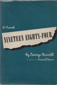 Nineteen Eighty-Four by  George ORWELL - First Canadian Edition - 1949 - from Sawtooth Books and Biblio.com